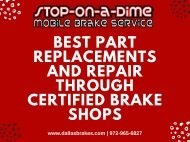Best Part Replacements and Repair through Certified Brake Shops