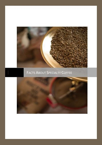 Some Interesting Facts About Specialty Coffee
