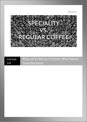 Difference Between Regular & Specialty Coffee