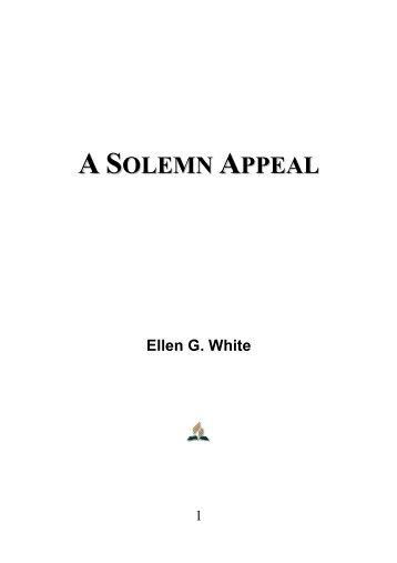 A Solemn Appeal - Ellen G. White