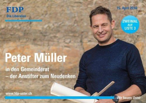 Flyer Peter Müller in den Gemeinderat Uster - FDP Liste 3