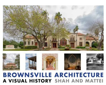 Brownsville Architecture: A Visual History by Pino Shah and Eileen Mattei