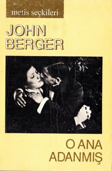 01. John Berger - O Ana Adanmış