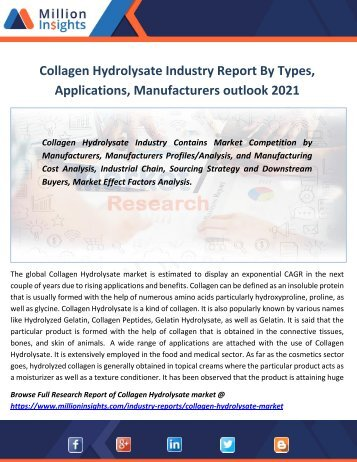 Collagen Hydrolysate Industry Report By Types, Applications, Manufacturers outlook 2021