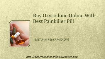 Buy Oxycodone Online With Best Painkiller Pill