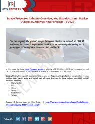 Image Processor Industry Overview, Key Manufacturers, Market Dynamics, Analysis And Forecasts To 2025