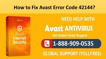 Call 1-888-909-0535 Fix to Avast Error Code 42144