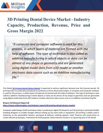 3D Printing Dental Device Market Cost Analysis, Revenue And Gross Margin Analysis With Its Important Types And Application 2022