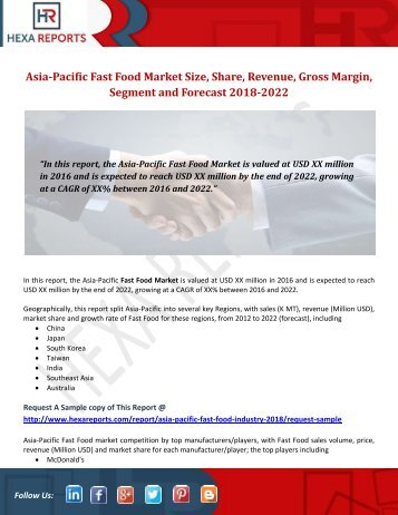 Asia-Pacific Fast Food Market Size, Share, Revenue, Gross Margin, Segment and Forecast 2018-2022
