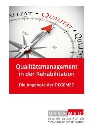 Qualitätsmanagement in der Rehabilitation - Die Angebote der DEGEMED