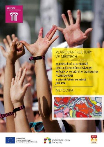 Metodika: Mapování kulturně společenského zázemí města a využití v územním plánování