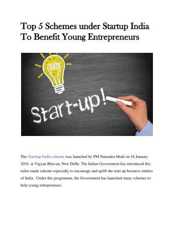 Top 5 Schemes Under Startup India To Benefit Young Entrepreneurs