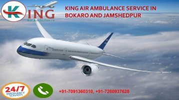 king air ambulance service in bokaro and jamshedpur