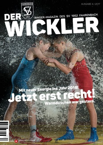 Vereinsmagazin - Der Wickler 4. Ausgabe 2017