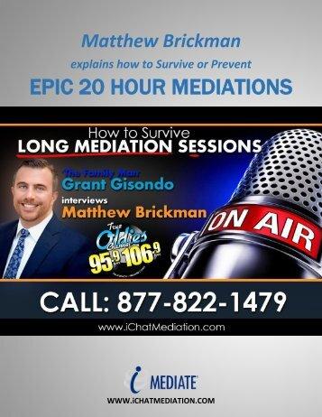Matthew Brickman Explains How To Survive or Prevent Epic 20 Hour Divorce Mediations