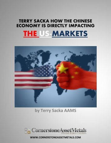 Terry Sacka Explains How the Chinese Economy is Directly Impacting the US Markets