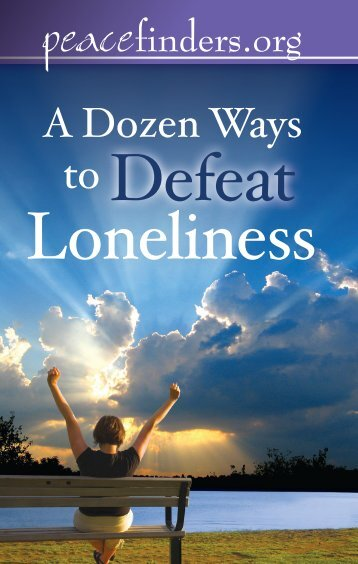 A Dozen Ways To Defeat Lonliness