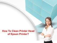 How To Clean Printer Head of Epson Printer?