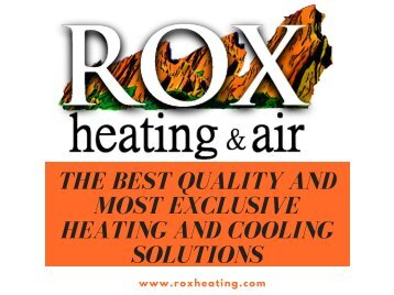 The Best Quality And Most Exclusive Heating And Cooling Solutions
