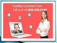 Toshiba Customer Care Service 1-800-256-0160