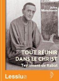 Tout réunir dans le Christ. Testament de Rabat