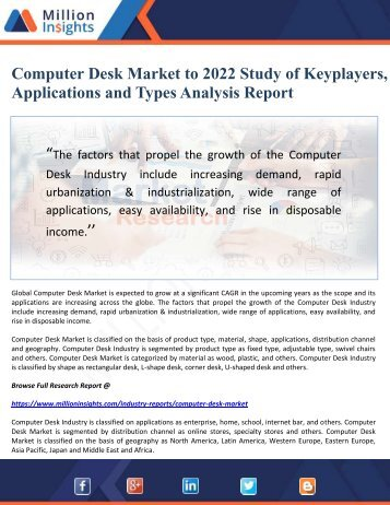 Computer Desk Market to 2022 Study of Keyplayers, Applications and Types Analysis Report