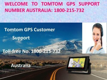 Get Solutions To Problems By TOMTOM Customer Support Number 1800-215-732