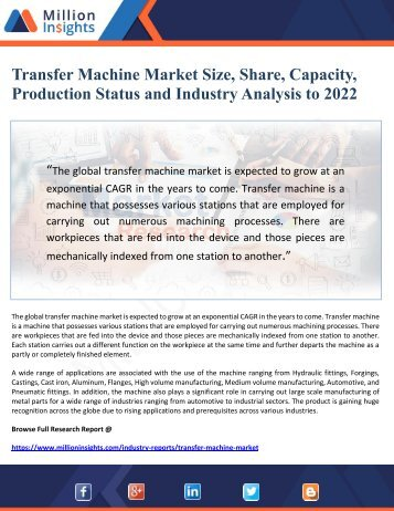 Transfer Machine Market Size, Share, Capacity, Production Status and Industry Analysis to 2022