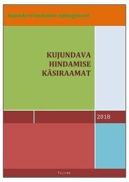KUJUNDAVA HINDAMISE KÄSIRAAMAT 2018