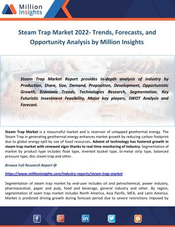 Steam Trap Market 2022- Trends, Forecasts, and Opportunity Analysis by Million Insights