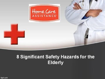 8 Significant Safety Hazards for the Elderly