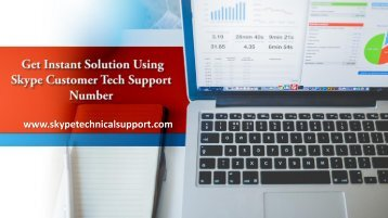 Get Instant Solution Using Skype Customer Tech Support Number