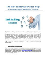 The link building services help in enhancing a website's fame