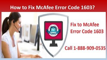 McAfee Antivirus Error 1603 Call 1-888-909-0535