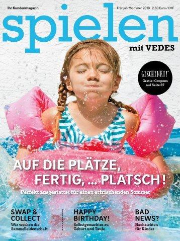 VEDES Magazin Frühjahr/Sommer 2018 | VM18