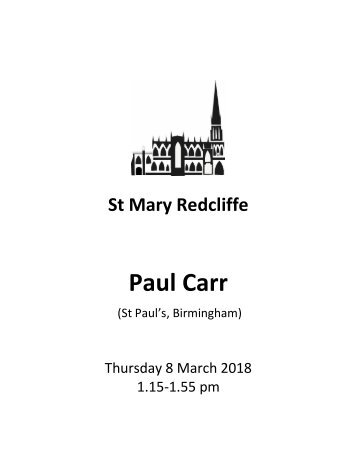 St Mary Redcliffe Church Organ Recital, Thursday 8 March - Paul Carr