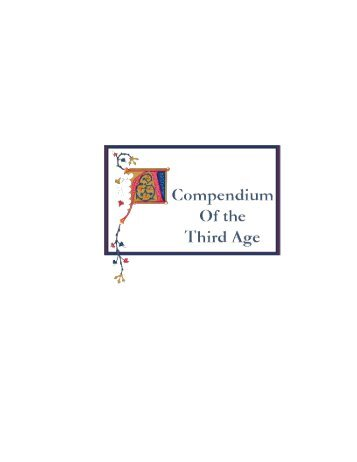 A Compendium of the Third Age