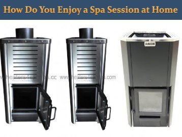 How Do You Enjoy a Spa Session at Home