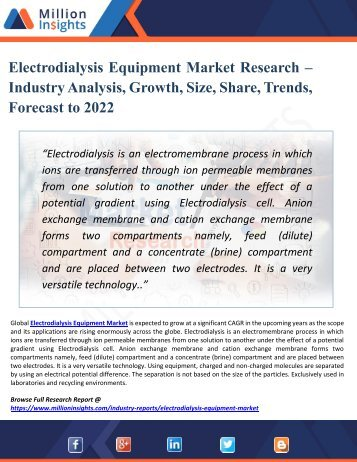 Electrodialysis Equipment Market 2022 : Vendors, Types, Applications, Leading Countries, Challenges, Opportunities, & Drivers
