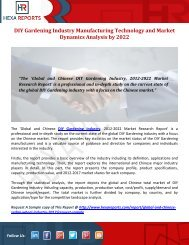 DIY Gardening Industry Manufacturing Technology and Market Dynamics Analysis by 2022