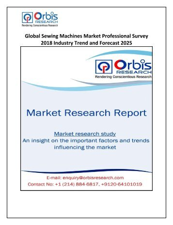 Global Sewing Machines Market Professional Survey 2018 Industry Trend and Forecast 2025