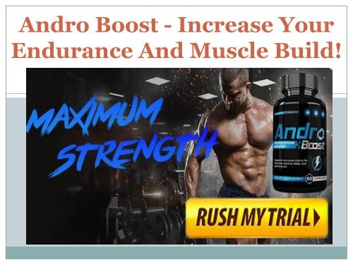 Andro Boost - Remove All Fatigue & Weakness From Your Body
