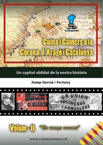 """Cuina i Cuiners a la Corona d'Aragó i Catalunya - Volum II – """"Honorant els nostres Mestres cuiners-escriptors"""""""