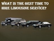 What is the Best Time to Hire Limousine Service