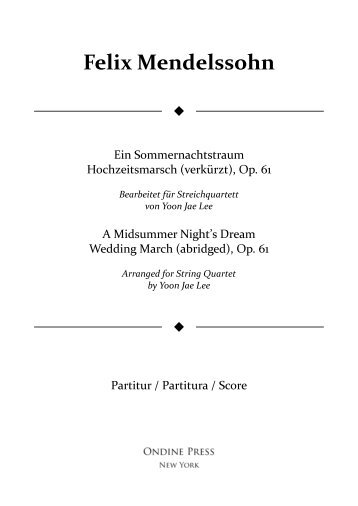 Mendelssohn (arr. Lee): A Midsummer Night's Dream Wedding March (abrgd.) for String Quartet, Op. 61