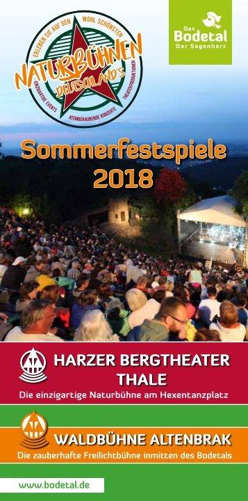 Sommerfestspiele 2018 im Harzer Bergtheater Thale und Waldbühne Altenbrak