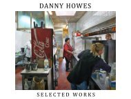 Danny Howes - Selected Works