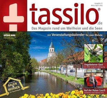 Tassilo, Ausgabe März/April 2018 - Das Magazin rund um Weilheim und die Seen