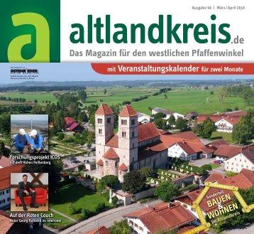 Altlandkreis Ausgabe März/April 2018 - Das Magazin für den westlichen Pfaffenwinkel