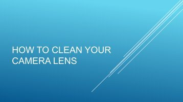 How to Clean the Camera Lens